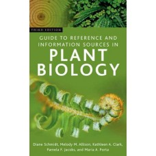 Guide to Reference and Information Sources in Plant Biology