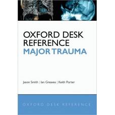 Oxford Desk Reference Major Trauma