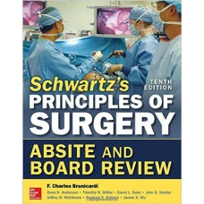 Schwartz's Principles of Surgery: Absite and Board Review