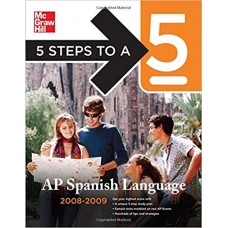5 Steps to a 5 AP Spanish Language
