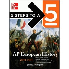 5 Steps To A 5 Ap European History, 2010-2011