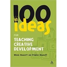 100 Ideas for Teaching Creative Development