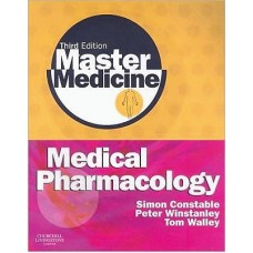Medical Pharmacology: A Clinical Core Text for Integrated Curricula with Self-Assessment