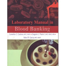 Laboratory Manual in Blood Banking