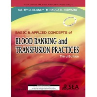 Basic & Applied Concepts of Blood Banking and Transfusion