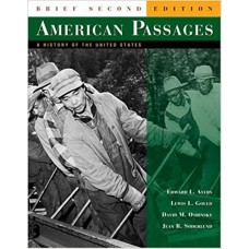 American Passages: A History of the United States, Brief Edition
