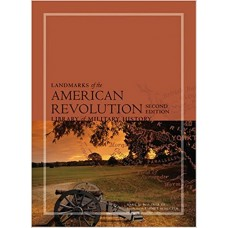 Landmarks of the American Revolution: Library of Military History