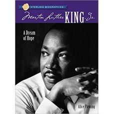 Martin Luther King, JR.: A Dream of Hope