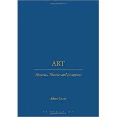 Art: Histories, Theories, and Exceptions