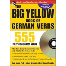 The Big Yellow Book of German Verbs: 555 Fully Conjugated Verbs