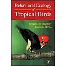 Behavioral Ecology of Tropical Birds
